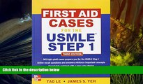 Free PDF First Aid Cases for the USMLE Step 1, Third Edition (First Aid USMLE) Pre Order