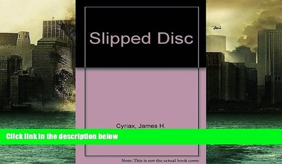 PDF Slipped Disc James H  Cyriax For Ipad