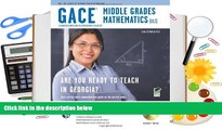 Free PDF Georgia GACE Middle Grades Math (013) w/ CD-ROM (Georgia GACE Test Preparation) Pre Order
