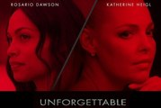 new movie Unforgettable (2017) Downloading
