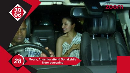 Anushka-Mira Attend Sonakshi's Noor's Screening,Sanya Malhotra With A Friend