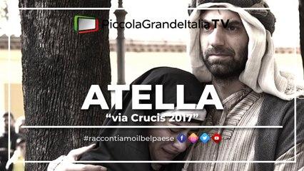 Atella Via Crucis 2017 - Piccola Grande Italia