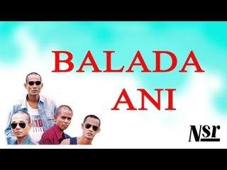 U.K's - Balada Ani