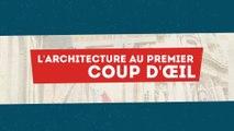 MOOC Une brève histoire de l'art, L'architecture au premier coup d'œil