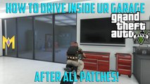 GTA 5 Online Glitches - How To Drive INSIDE Your Garage Glitch - (DRIVE CAR IN GARAGE GLITCH 1.37)