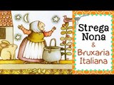 Strega Nona e a Bruxaria Italiana
