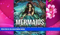 Audiobook  Mermaids: An Adult Coloring Book with Mystical Island Goddesses, Tropical Fantasy