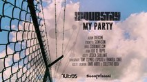 Indubstry - MY PARTY Official video