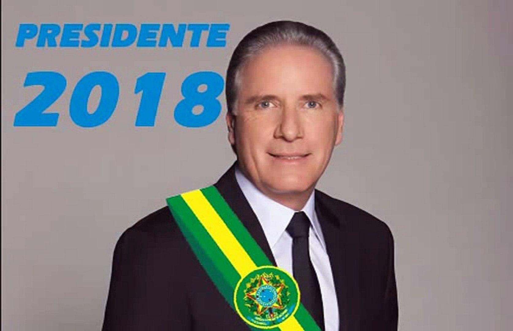 ROBERTO JUSTUS CANDIDATO A PRESIDENTE 2018 NO BRASIL
