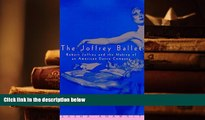 Download [PDF]  The Joffrey Ballet: Robert Joffrey and the Making of an American Dance Company For