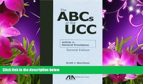 READ book The ABCs of the UCC Article 1: General Provisions Scott J. Burnham Trial Ebook