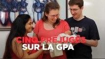 Cinq préjugés sur la GPA
