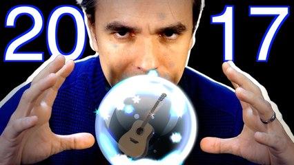 Mes prévisions pour 2017 ... pour Guitare-facile.fr