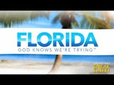 Florida: God Knows We're Trying: a SKETCH by UCB's Sneak Thief!