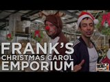 Frank's Christmas Carol Emporium: a COMMERCIAL PARODY by UCB's Sneak Thief!