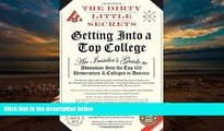 Audiobook  The Dirty Little Secrets of Getting Into a Top College Full Book