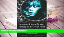 PDF Japanese Science Fiction, Fantasy And Horror Films: A Critical Analysis and Filmography of 103