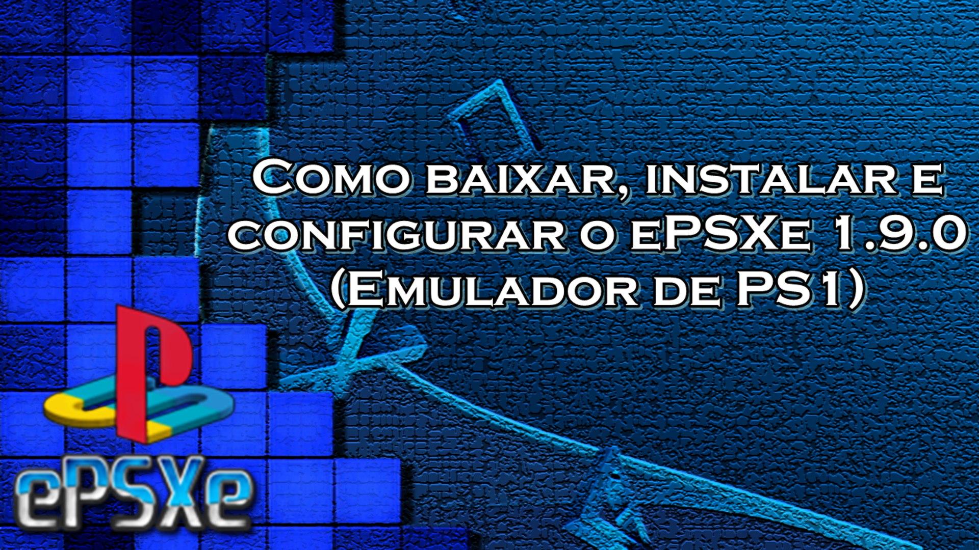 PC 1.7.0 EMULADOR EPSXE PARA BAIXAR PS1 DE