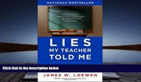 Download Lies My Teacher Told Me: Everything Your American History Textbook Got Wrong For Ipad