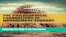 Download [PDF] The Philosophical Foundations of Management Thought Online Book