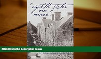 Free PDF «Eighth Sister No More»: The Origins and Evolution of Connecticut College (History of