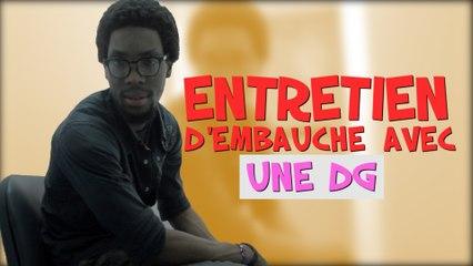 OU BIEN - ENTRETIEN D'EMBAUCHE AVEC UNE DG