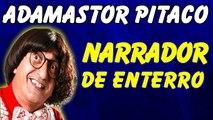 ░▒▓ Piadas Do Adamastor Pitaco - Narração De Enterro - Piadas Engraçadas - Adamastor Pitaco Piadas