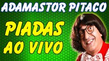 Adamastor Pitaco - Piadas Engraçadas - As Melhores Piadas - Adamastor Pitaco Melos