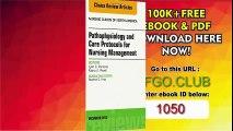 Pathophysiology and Care Protocols for Nursing Management, An Issue of Nursing Clinics, 1e (The Clinics Nursing)