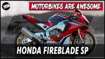 Honda Fireblade SP - Motorbikes Are Awesome
