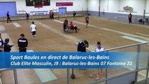 Troisième tour, tir rapide double, Premier tour : le tir progressif entre Balaruc-les-Bains et Fontaine, pour le compte de la neuvième journée du championnat de France des Clubs Elite masculin de Sport Boules, saison 2016-2017.