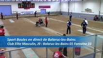 Premier tour, tir rapide double, Club Elite Masculin, J9, Balaruc-les-Bains contre Fontaine, saison 2016-2017