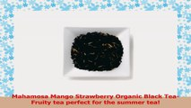 Mahamosa Mango Strawberry Organic Loose Black Tea 8 oz Loose Leaf Black Tea Blend with 49661c69