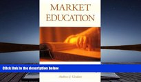 Download Market Education: The Unknown History (Frontier Issues in Economic Thought) For Ipad