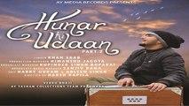 Khan Saab | Hunar Ki Udaan | Part-2 | Latest Punjabi songs 2017 | AY Media Records