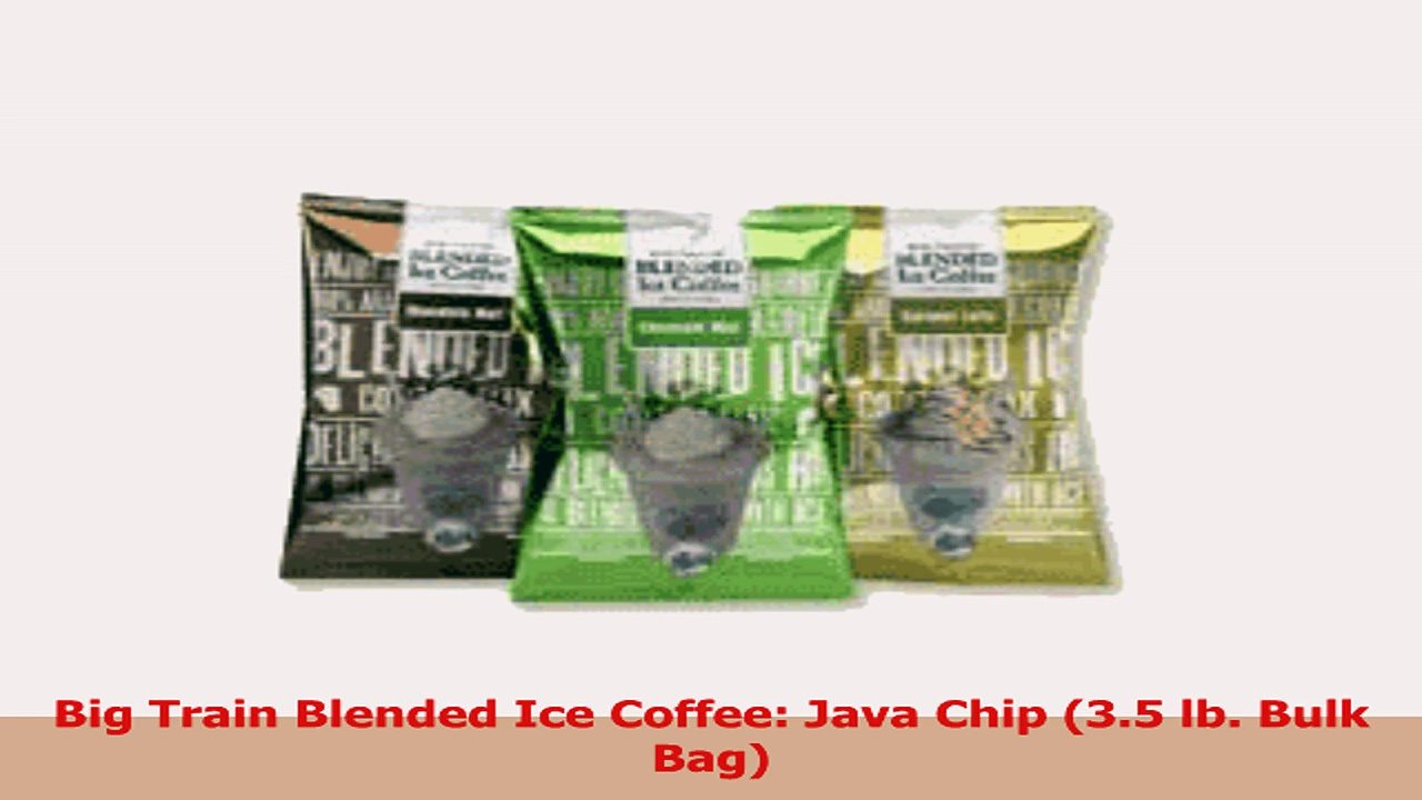 Big Train Blended Ice Coffee Java Chip 35 lb Bulk Bag 4e12aed8