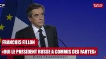 François Fillon : « Oui, le président Russe a commis des fautes »