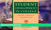 Audiobook  Student Development in College: Theory, Research, and Practice (Jossey-Bass Higher and