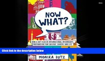 Audiobook  Now What?: How a Gap Year of International Internships Prepared Me for College, Career,