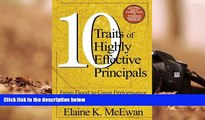 Download [PDF]  Ten Traits of Highly Effective Principals: From Good to Great Performance For Ipad