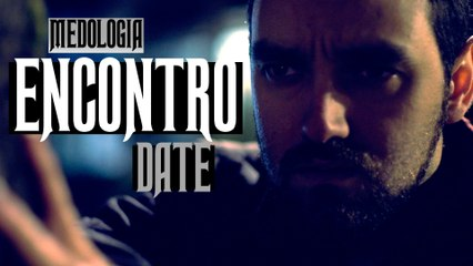 Medologia - ENCONTRO (DATE) SHORT HORROR FILM