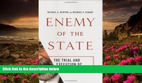 EBOOK ONLINE Enemy of the State: The Trial and Execution of Saddam Hussein Michael A. Newton For