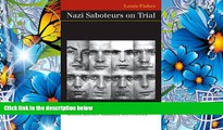 READ book Nazi Saboteurs on Trial: A Military Tribunal and American Law (Landmark Law Cases
