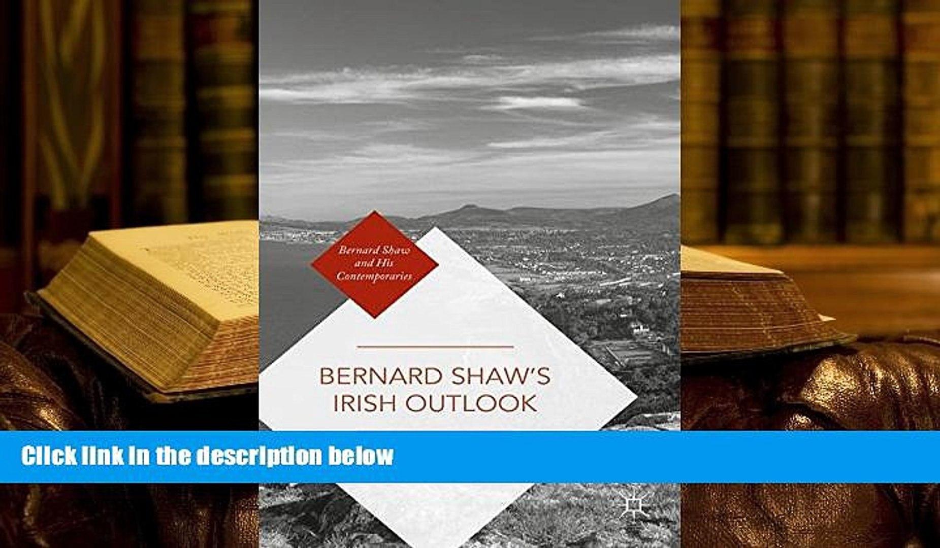 Epub  Bernard Shaw s Irish Outlook (Bernard Shaw and His Contemporaries) For Ipad