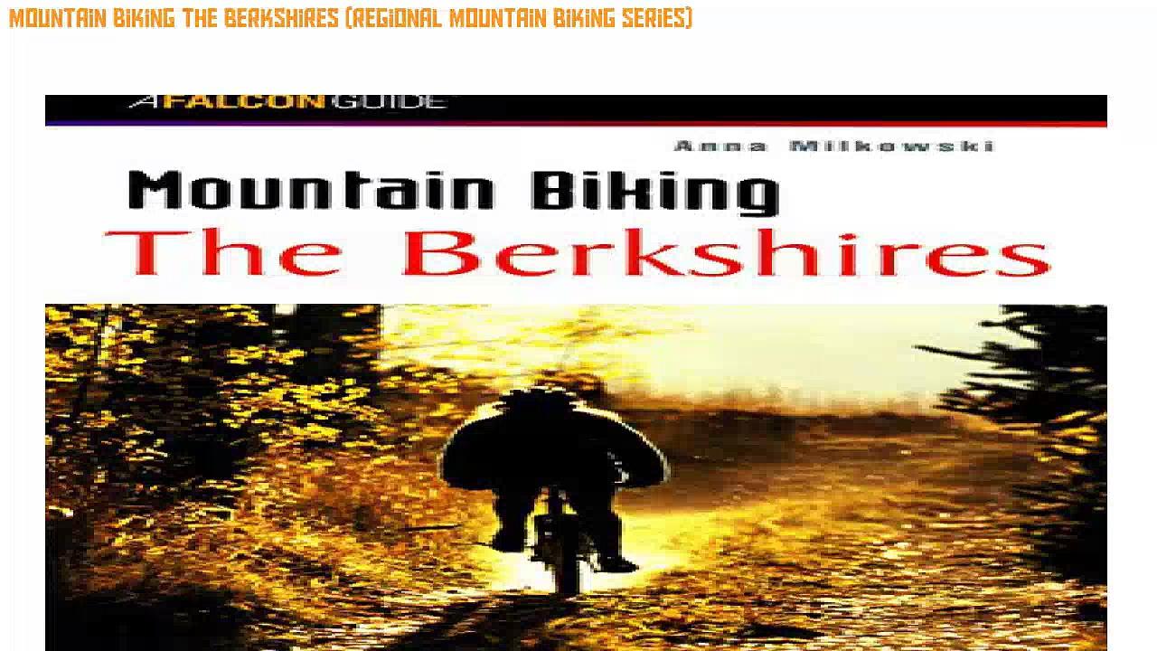 Review Mountain Biking the Berkshires (Regional Mountain Biking Series) [Ebook Free]