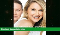 PDF [Download]  Looking Younger: Makeovers That Make You Look as Young as You Feel Robert Jones
