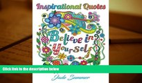 FREE [DOWNLOAD] Inspirational Quotes: An Adult Coloring Book with Motivational Sayings, Positive