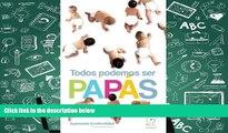 Audiobook  Todos Podemos Ser Papás: Superando la Infertilidad (Spanish Edition) Dr Carlos Maquita