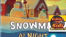 Snowmen at Night | CHRISTMAS STORY TIME | Babies and Kids Channel