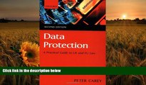 DOWNLOAD EBOOK Data Protection: A Practical Guide to UK and EU Law Peter Carey Pre Order